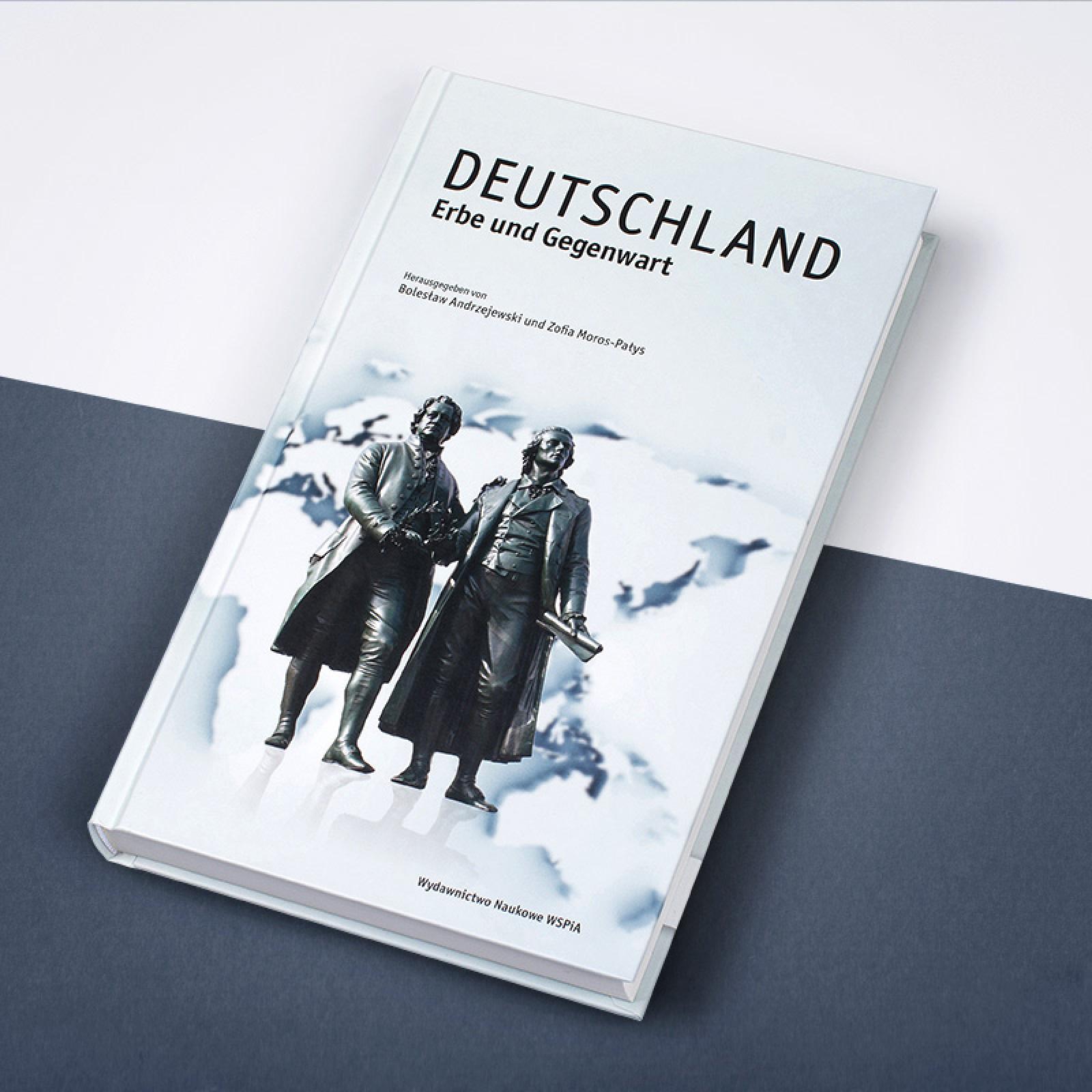 Deutschland. Erbe und Gegenwart